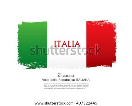 Italian flag. Italian translation of the inscription: Italy. Second of June. Italian Republic Holiday - stock vector