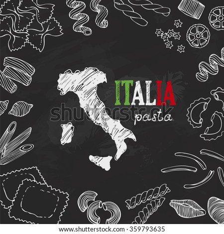Italian pasta, background with hand drawn pasta and map of Italia, Italy, chalkboard, menu - stock vector