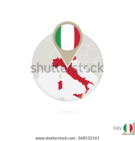 Italy map and flag in circle. Map of Italy, Italy flag pin. Map of Italy in the style of the globe. Vector Illustration. - stock vector