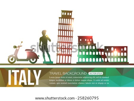 Italy travel background with place for text. Isolated Italy shining sightseeings and symbols. Geometric and blurred style design. Vector illustration. - stock vector
