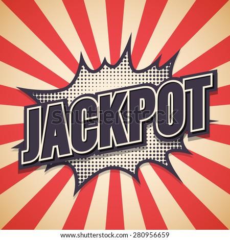 Jackpot Graffiti. Comic Speech Bubble. Vector illustration - stock vector