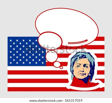 January 15, 2016: A vector illustration showing Democrat presidential candidate Hillary Clinton with bubble speech on national flag background done in hand draw style - stock vector