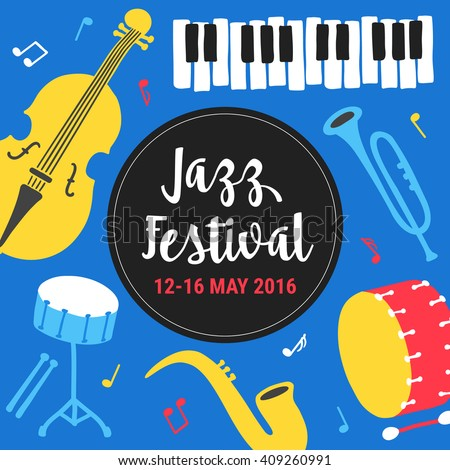 Jazz festival poster template. Saxophone, double bass, piano, trumpet, bass drum and snare drum. Perfect for music events, jazz concerts. Vector illustration. - stock vector