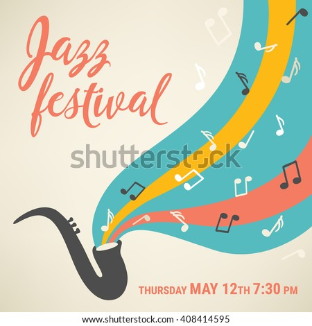 Jazz music festival. Poster template. Saxophone with notes. Perfect for music events, jazz concerts. Vector illustration. - stock vector