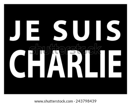 JE SUIS CHARLIE text over black, movement against terrorism - stock vector
