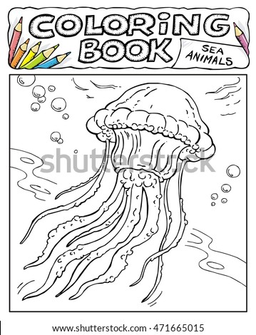Jellyfish - Coloring Book Pages - SEA ANIMALS COLLECTION - Page No. 8