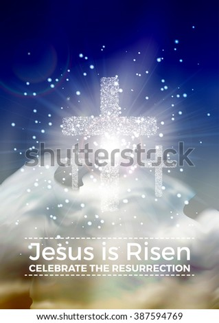 Jesus is risen, vector Easter religious poster template with transparency and gradient mesh. - stock vector