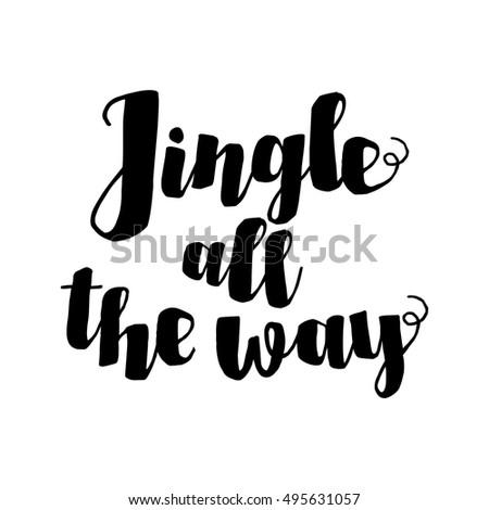 Jingle All Way Christmas Carol Inspirational Stock Vector 495631057 - Shutterstock
