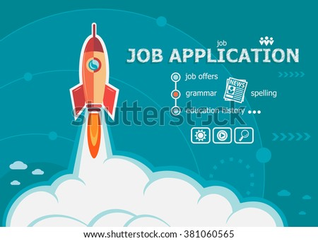 Job application design and concept background with rocket. Project Job application concepts for web banner and printed materials.