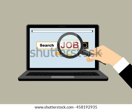 """Job search. Hand holds Magnifying glass focusing on the word """"job"""" in laptop. Conceptual Vector flat illustration. - stock vector"""