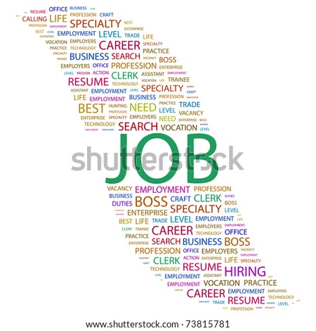 JOB. Word collage on white background. Vector illustration. Illustration with different association terms. - stock vector