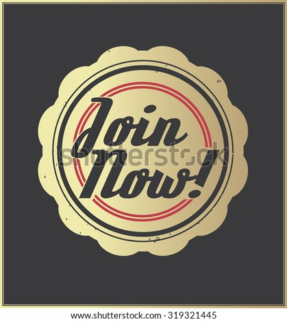 Join now, vector golden retro badge.
