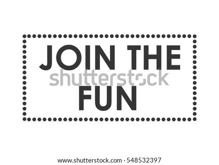 Join Fun Quote Print Vector Frame Dots Stock Vector (Royalty Free ...