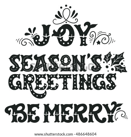 Joy seasons greetings be merry collection stock vector 2018 seasons greetings be merry collection of hand drawn winter holiday sayings m4hsunfo