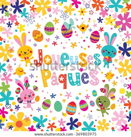 Joyeuses Paques Happy Easter in French greeting card - stock vector