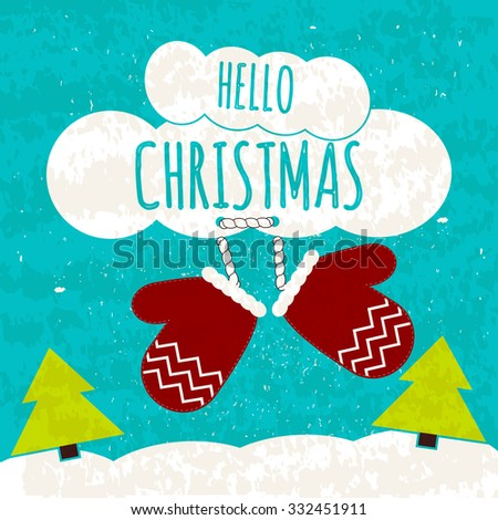 Juicy colorful typographic poster with attributes of the holiday Christmas tree and mittens. Hi Christmas. Warming winter Christmas flyer. Vector illustration - stock vector
