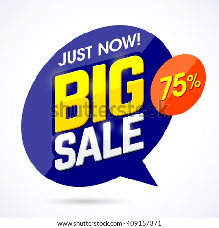 Just Now Big Sale banner, poster background. Special offer, discounts, 75% off. Vector illustration - stock vector