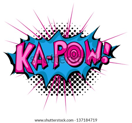 Ka Pow - Comic Expression Vector Text - stock vector