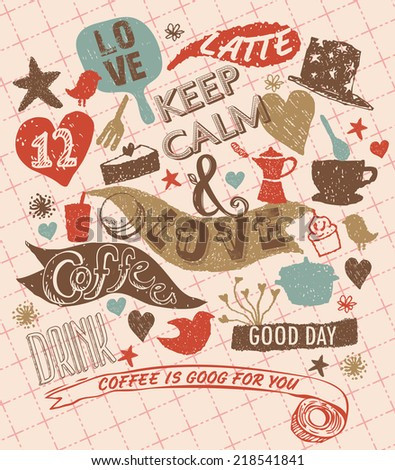 Keep Calm and Love Coffee - stock vector