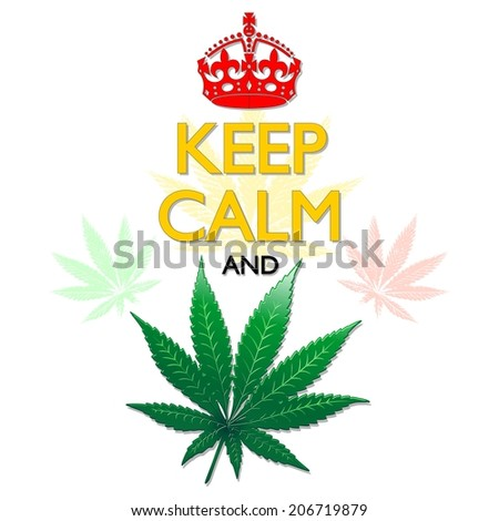 Keep Calm and Marijuana Leaf - stock vector