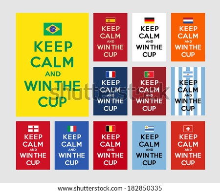 Keep calm and win the cup - stock vector