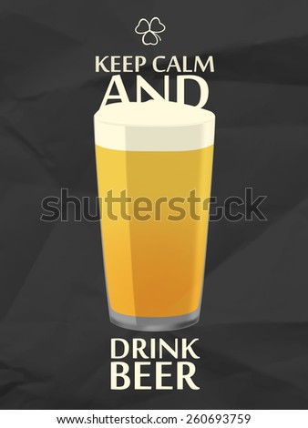 Keep calm with pint of beer, black crumpled paper background. - stock vector