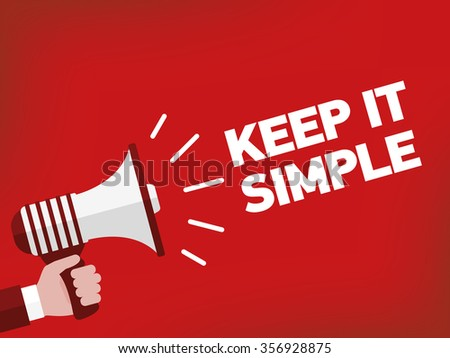 Keep It Simple Stock Photos, Images, & Pictures | Shutterstock