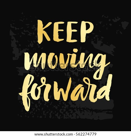 keep moving forward (college essay)