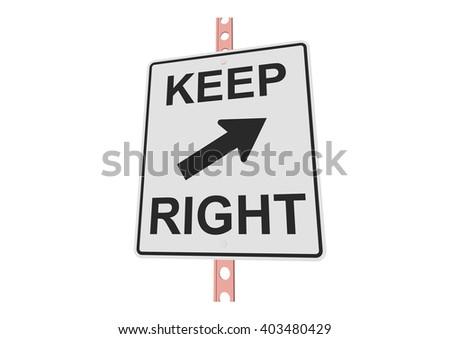 Keep right - 3d illustration of roadsign isolated on white background - stock vector
