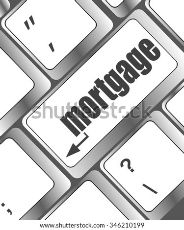 Keyboard with single button showing the word mortgage vector illustration