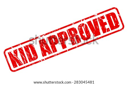 Kid approved red stamp text on white - stock vector