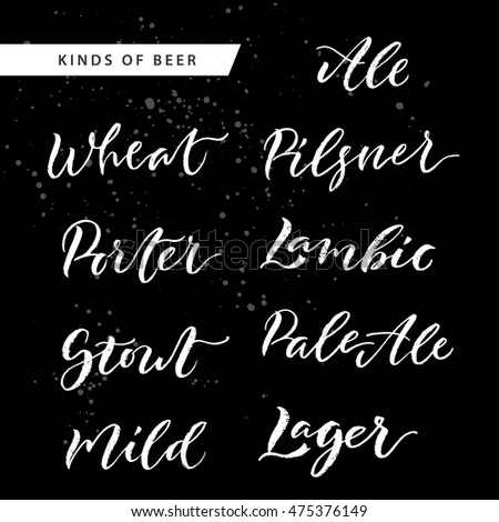 Kinds of beer hand lettering set. Vector hand written brush pen calligraphy text for pub and bar menu. Cute isolated letters on an abstract background for a bar, pub menu and Oktoberfest.