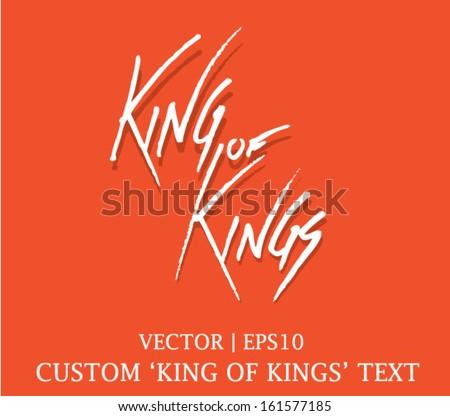 King of Kings custom type for christian Bible church vector | EPS10 - stock vector