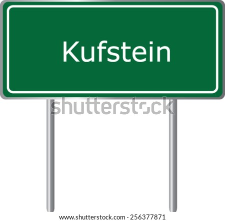 Kufstein, Austria, road sign green vector illustration, road table - stock vector