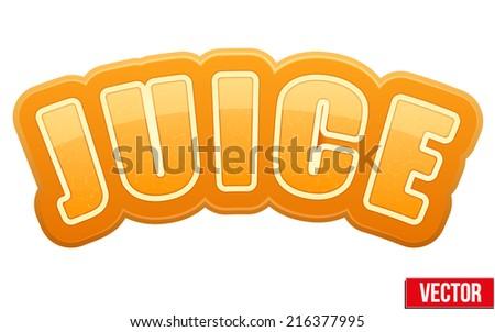 Label for orange juice. Bright premium quality design. Editable Vector Illustration isolated on white background. - stock vector