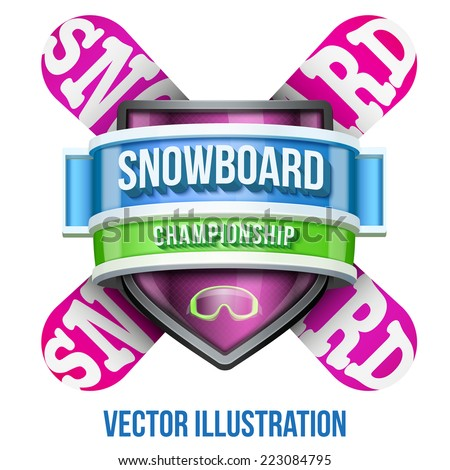 Label for snowboard and winter sport competition. Bright premium quality design. Editable Vector Illustration isolated on white background. - stock vector