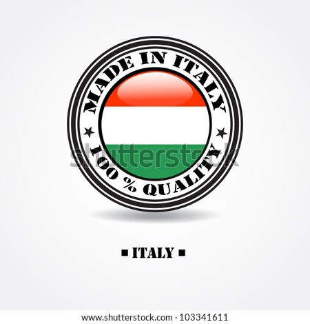 """Label """"made in Italy 100% quality"""" with Italian flag in rubber stamp - stock vector"""