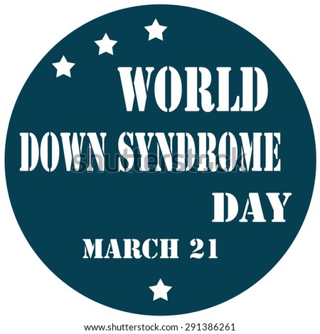 Label with text World Down Syndrome Day,vector illustration - stock vector