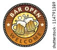 Label with the Beer Mugs and text Bar Open written inside, vector illustration - stock vector