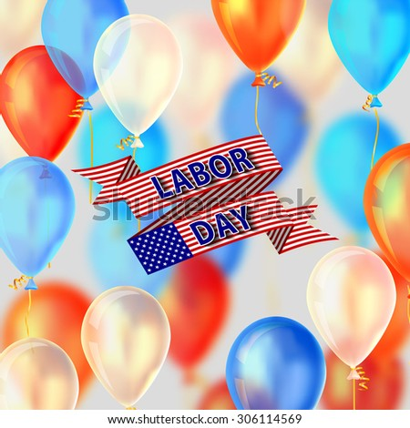 Labor day balloons, vector illustration