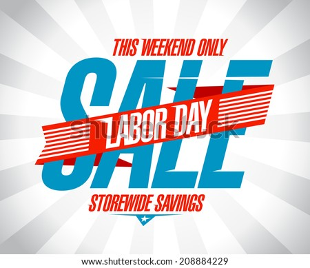 Labor day savings sale retro style design. - stock vector