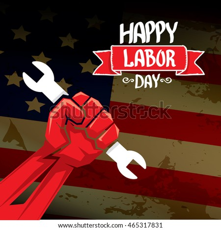 Labor day vector background. vector happy labor day poster or banner with clenched fist.