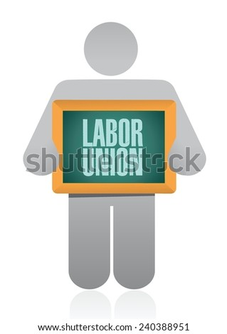 labor union sign illustration design over a white background - stock vector