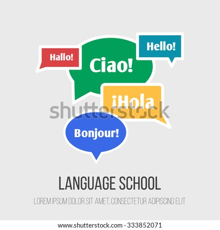 """Language school poster, banner with circle and rectangle shape made of speech bubbles. Inscriptions """"Hello"""" in French, German, Italian and Spanish languages. - stock vector"""
