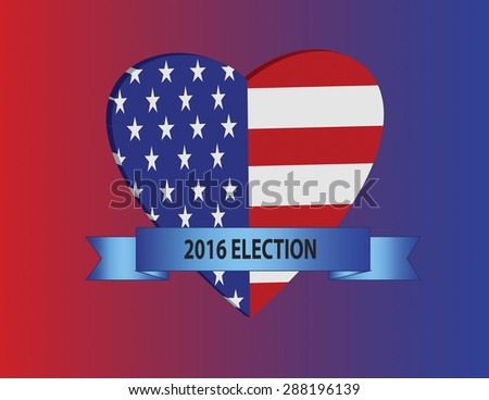 Large heart with USA flag inside and blue ribbon with text of 2016 Election on red and blue colors to represent Republican and Democrat parties. Vector format in 3D effect.  - stock vector