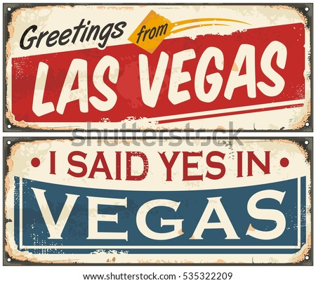 Las Vegas retro tin sign design set on old rusty background. Greetings from Las Vegas.