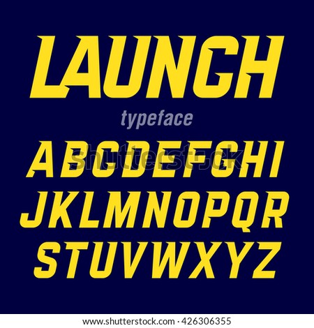 Launch typeface, modern bold industrial style font with movement. Vector. - stock vector
