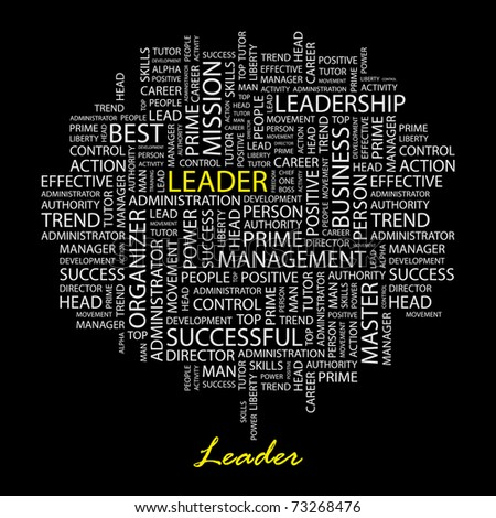 LEADER. Word collage on black background. Vector illustration. Illustration with different association terms. - stock vector