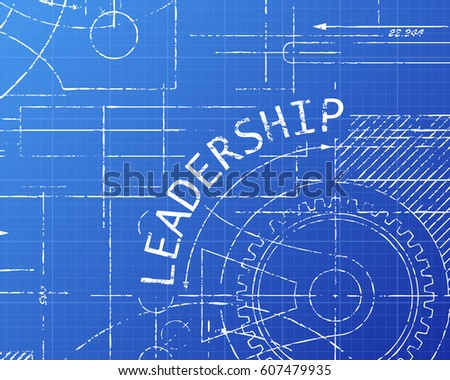 Leadership text with gear wheels hand drawn on blueprint technical drawing background