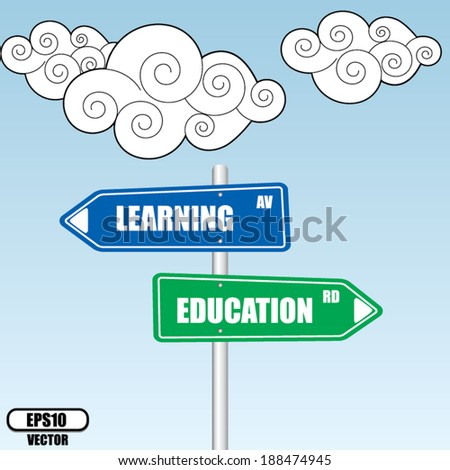 Learning and Education Road Sign design over sky and cloud background - vector illustration.